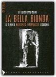 La Bella Bionda