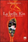 La Bella Kin