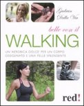 Belle con il Walking