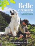 Belle e Sebastien - L'Avventura Continua - Libro