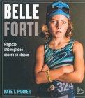 Belle Forti - Libro