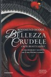 Bellezza Crudele - Libro