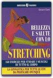Bellezza e Salute con lo Stretching — Libro