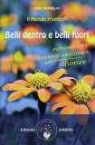 Belli Dentro e Belli Fuori - Il Metodo Franklin®  — Libro