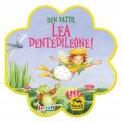 Ben Fatto, Lea Dentedileone! — Libro