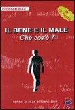 Il Bene e il Male - 6 CD Audio