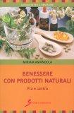Benessere con Prodotti Naturali — Libro