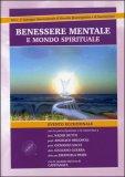 Benessere Mentale e Mondo Spirituale - 2 DVD
