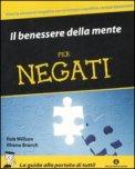 Il Benessere della Mente per Negati — Libro