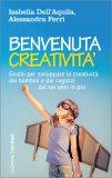 Benvenuta Creatività - Libro