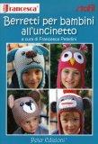 Berretti per Bambini all'Uncinetto  - Libro