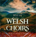 Best of Welsh Ghoirs — CD