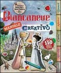 Biancaneve - Manuale Creativo
