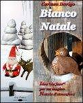 Bianco Natale + CD