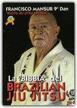 La Bibbia del Brazilian Jiu Jitsu