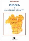 Bibbia e Macchine Volanti - Libro