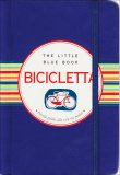 Bicicletta - The Little Blue Book  - Libro