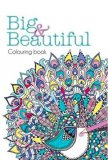 Big & Beautiful - Colouring Book