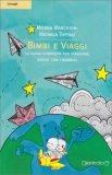 Bimbi e Viaggi - La Guida Completa per Viaggiare Sereni con i Bambini