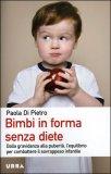 Bimbi in Forma senza Diete — Libro