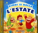 Bimbi si Balla l'Estate - CD