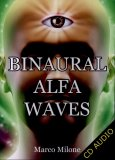 Binaural Alfa Waves  — Audiolibro CD Mp3