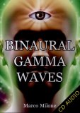 Binaural Gamma Waves  — Audiolibro CD Mp3