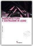 Bioarchitettura e Costruzioni di Legno