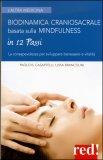 Biodinamica Craniosacrale basata sulla Mindfulness  - Libro