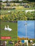 Bioedilizia, Agricoltura e Allevamento Biologici