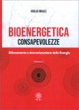 Bioenergetica - Consapevolezze - Vol. 3 — Libro