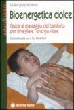 Bioenergetica Dolce  - Libro
