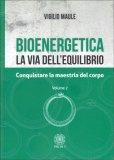 Bioenergetica - La Via dell'Equilibrio - Vol. 2 - Libro