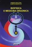 Biofisica e Medicina Orgonica  - Libro