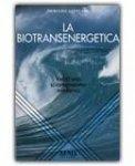 La Biotransenergetica — Libro