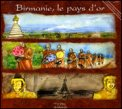 Birmanie, Le Pays d'Or  - CD