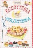 Biscotteria e Dolcetteria  - Libro