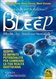 Bleep - Ma Che Bip Sappiamo Veramente?  - Libro