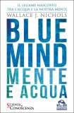 Blue Mind - Mente e Acqua - Libro