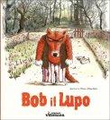 Bob il Lupo - Libro