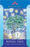 Bodhi Tree. L'albero dell'Illuminazione — Libro