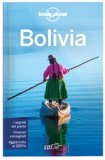 Bolivia - Guida Lonely Planet — Libro