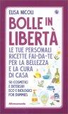 Bolle in Libertà - Libro
