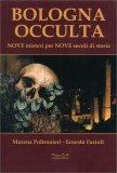 Bologna Occulta - Libro