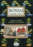 Bonsai - Manuale Pratico  - Libro