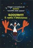 Boom!!! È Nato l'Universo - Libro