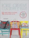 Borse Creative con Stoffe e Tessuti  — Libro
