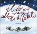 Il Bosco degli Alberi di Natale