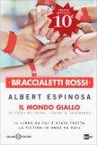 Braccialetti Rossi - Il Mondo Giallo - Libro