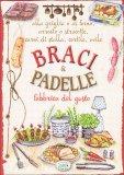 Braci & Padelle  - Libro